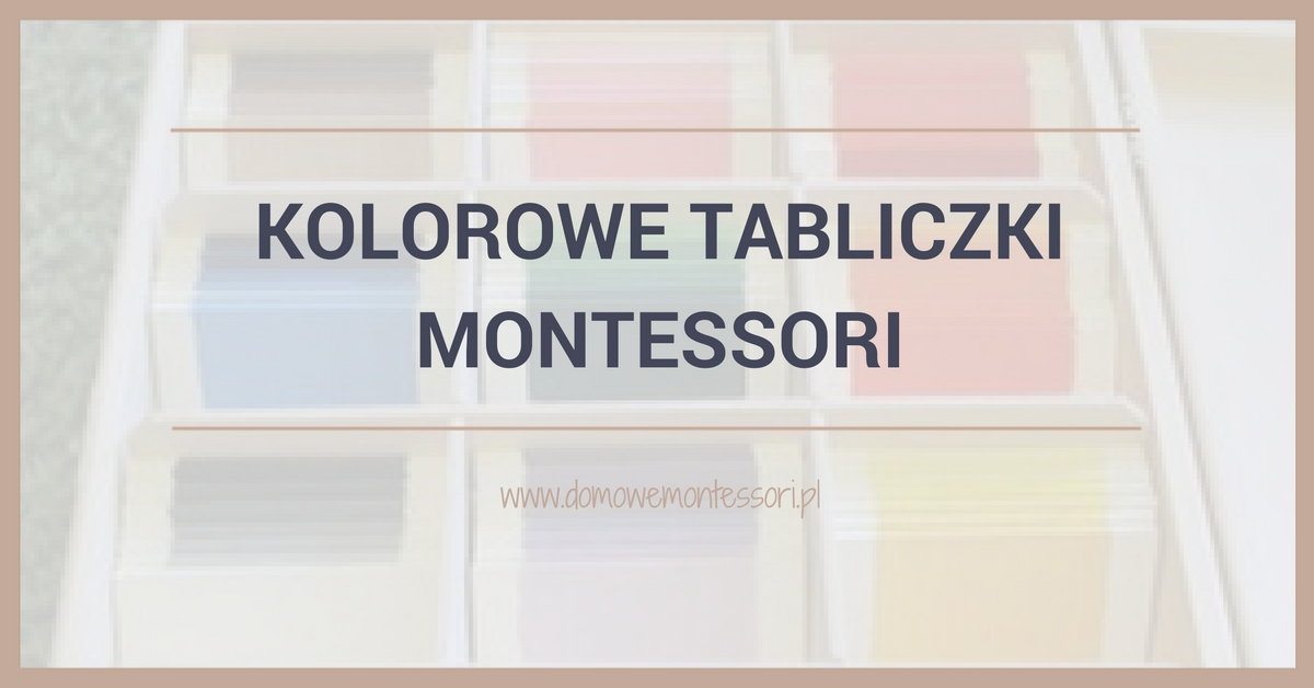 Kolorowe tabliczki Montessori – Zrób ToSam