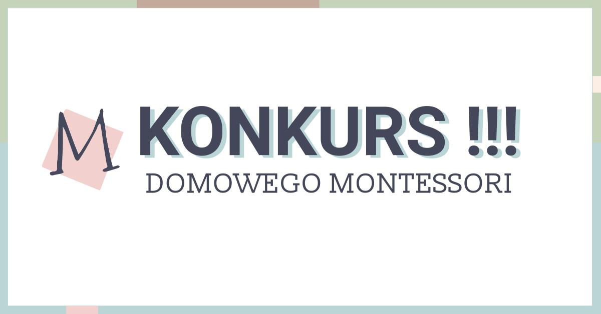 """Rozstrzygnięcie konkursu """"Pomoc Montessori za10 zł"""""""