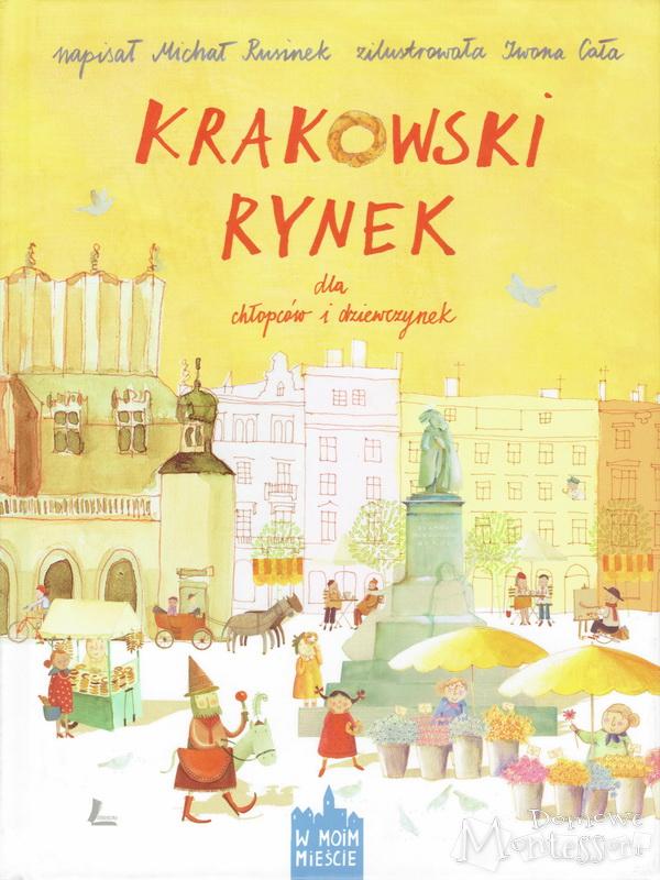Krakowski rynek dla chłopców idziewczynek