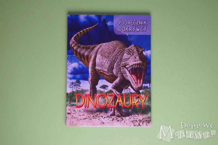 Podręcznik odkrywcy. Dinozaury