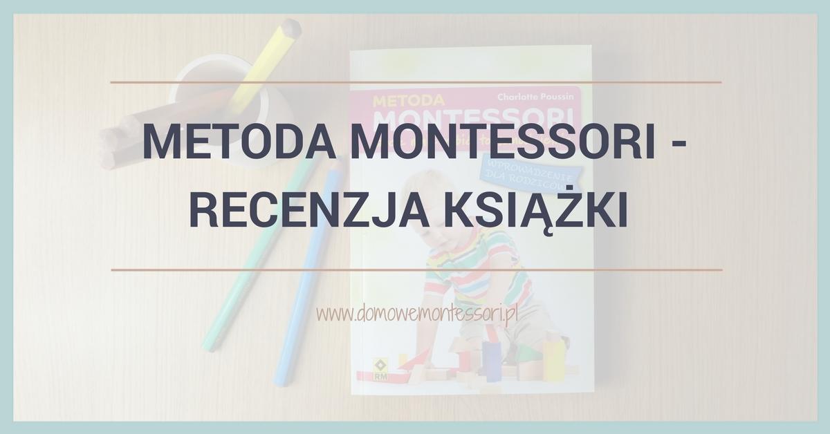 Metoda Montessori – recenzja książki