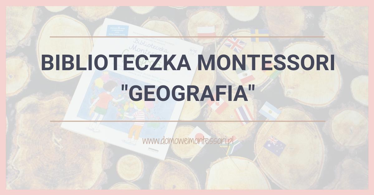 Biblioteczka Montessori – Geografia